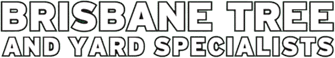 Brisbane Tree and Yard Specialists Logo